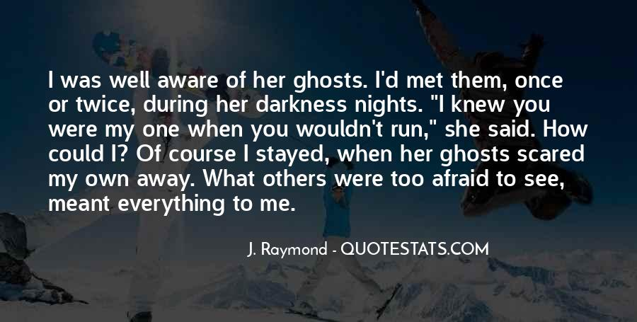 Scared Love Quotes #891428