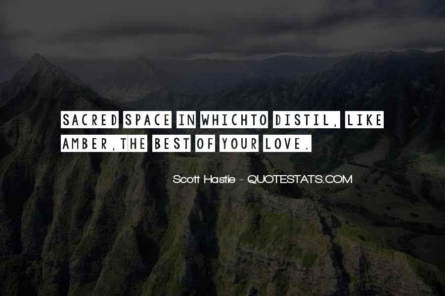 Scared Sacred Quotes #1233497