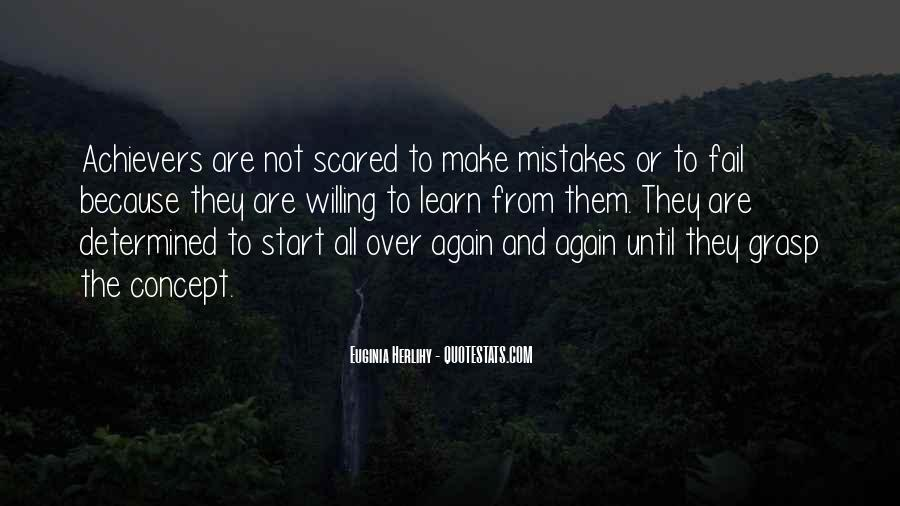 Scared To Start Over Quotes #2711