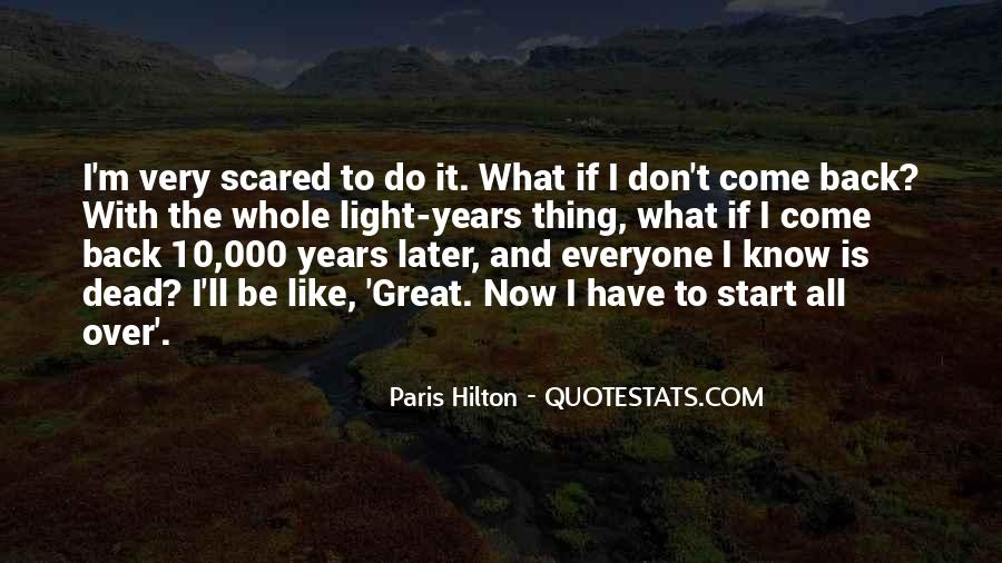 Scared To Start Over Quotes #969843