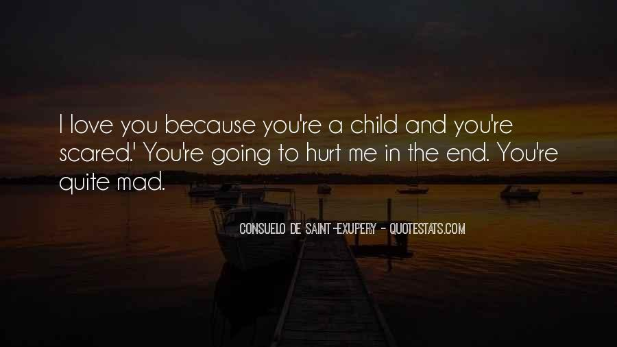 Scared You'll Hurt Me Quotes #1058684