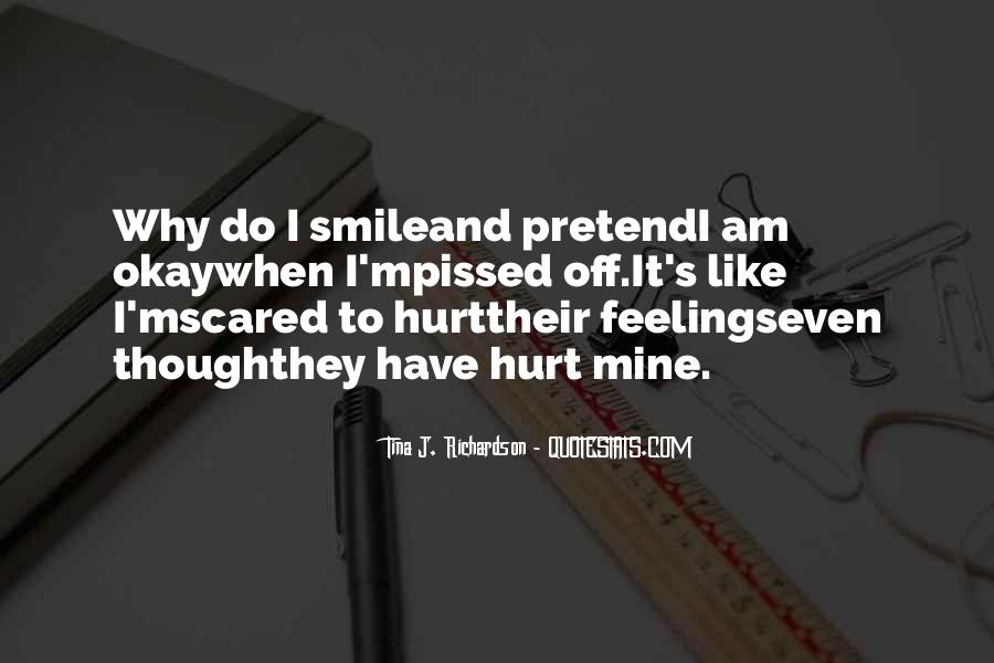 Scared You'll Hurt Me Quotes #1080340