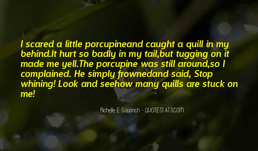 Scared You'll Hurt Me Quotes #500747