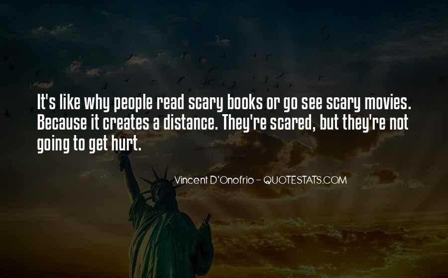 Scared You'll Hurt Me Quotes #954416