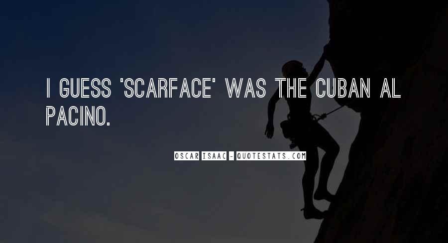 Scarface Cuban Quotes #430442