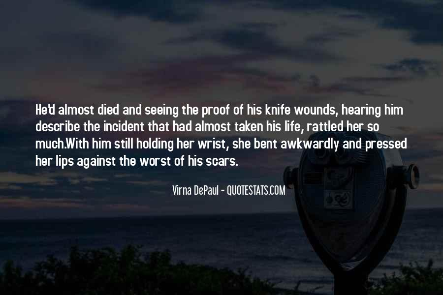 Scars Are Proof Quotes #1164264