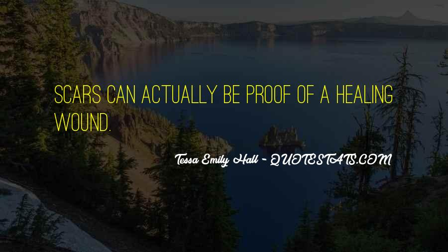 Scars Are Proof Quotes #600985
