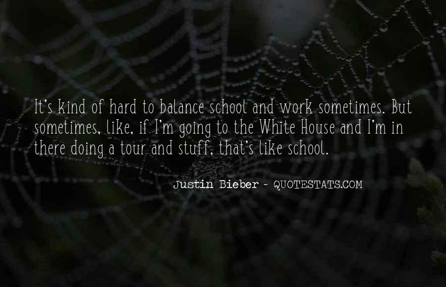 School Work Hard Quotes #1358569