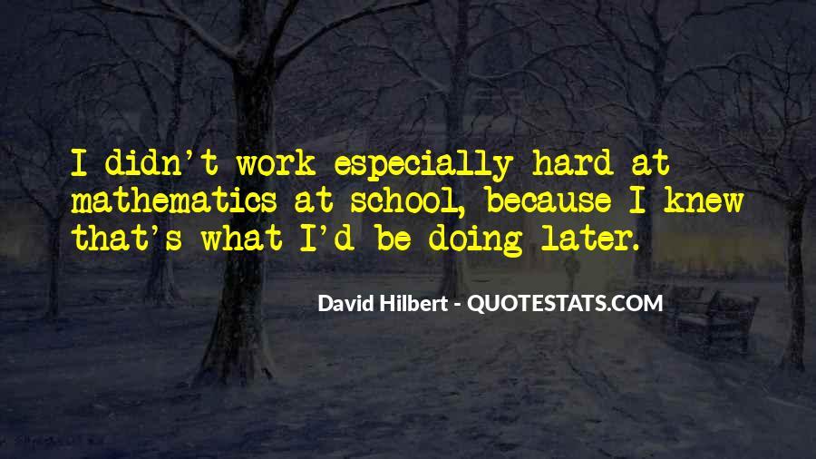 School Work Hard Quotes #1847516