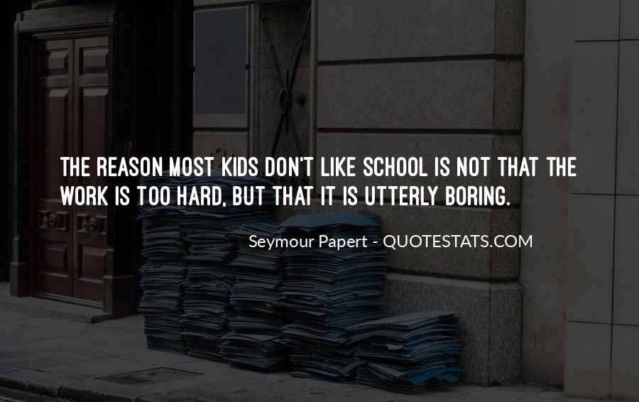School Work Hard Quotes #668211