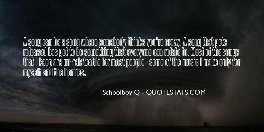 Schoolboy Q Song Quotes #1218364