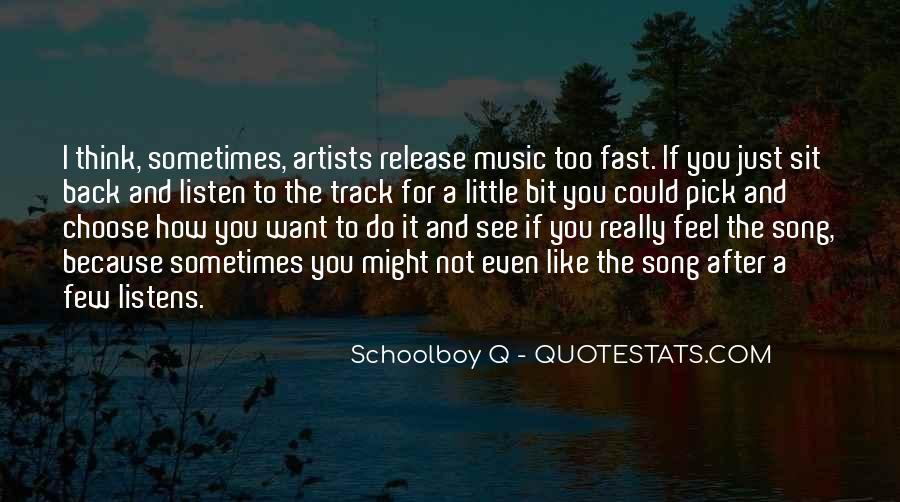 Schoolboy Q Song Quotes #1535054