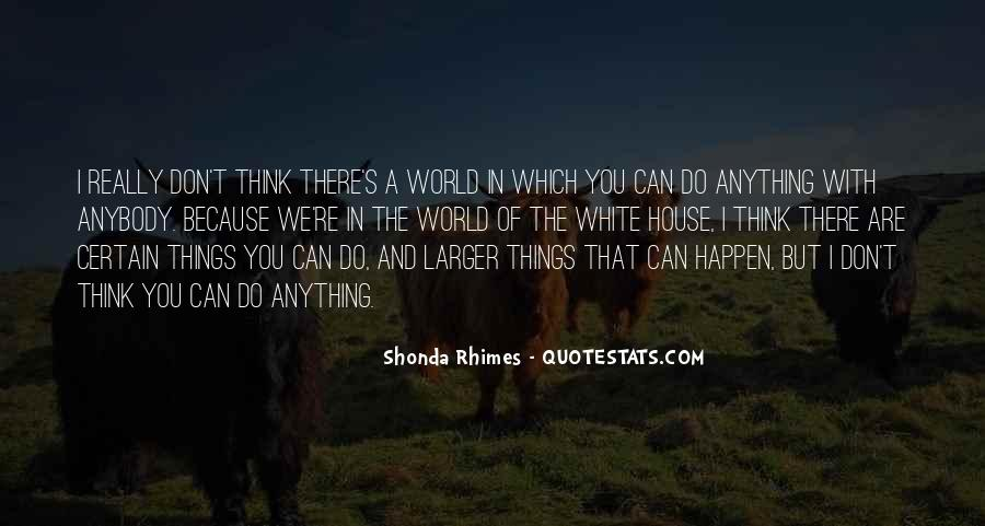 Quotes About Shonda Rhimes #522261