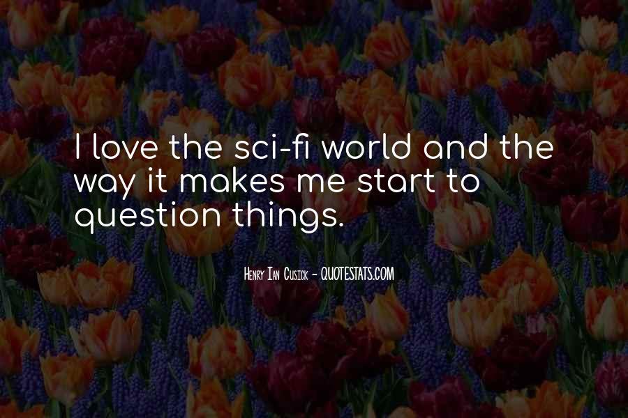 Sci Fi Love Quotes #1064366