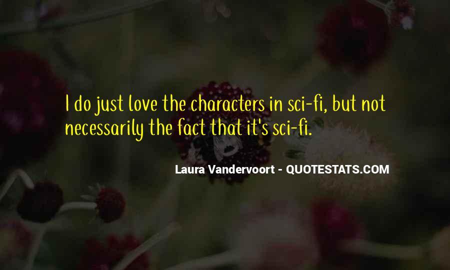 Sci Fi Love Quotes #1150319