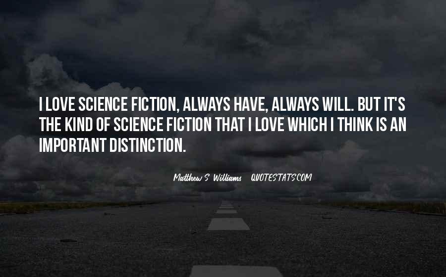 Sci Fi Love Quotes #1523926