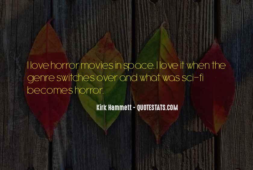 Sci Fi Love Quotes #1826815
