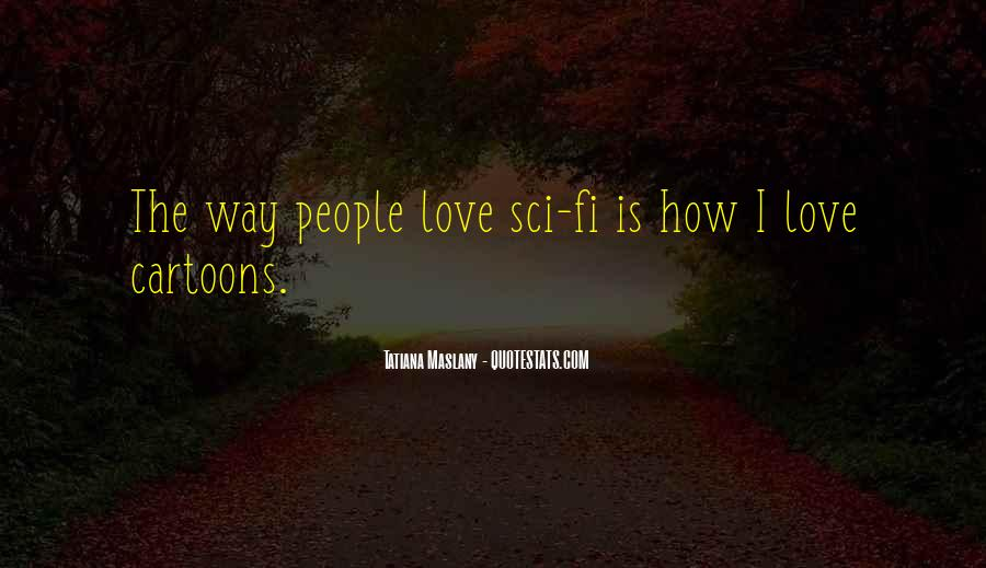Sci Fi Love Quotes #440269