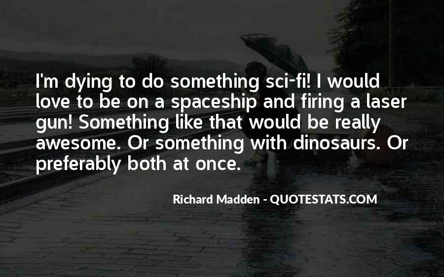 Sci Fi Love Quotes #673456