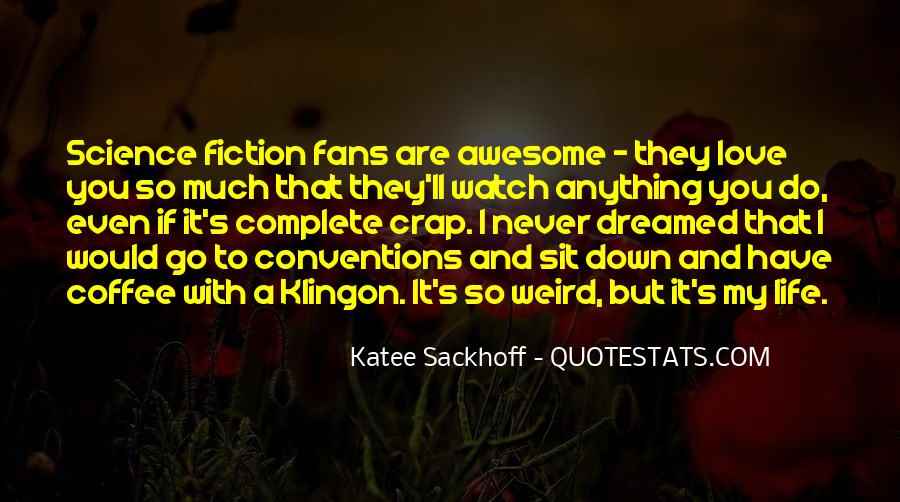 Science Fiction Love Quotes #753536