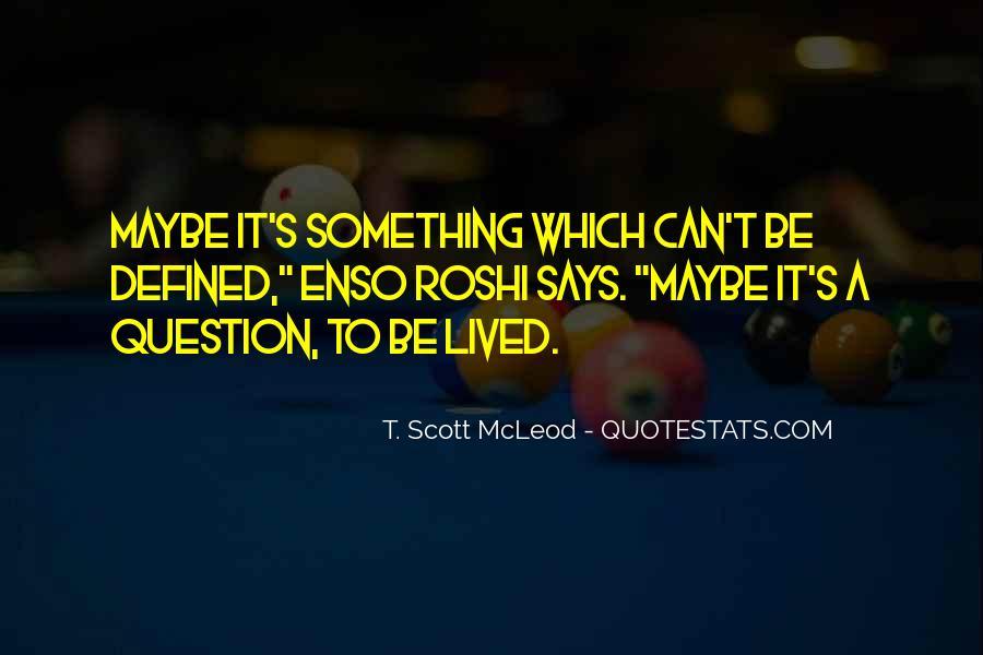 Scott Mcleod Quotes #1181501