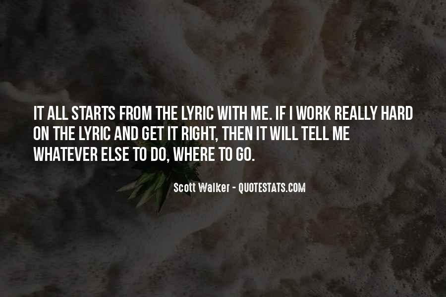 Scott Walker Right To Work Quotes #379125
