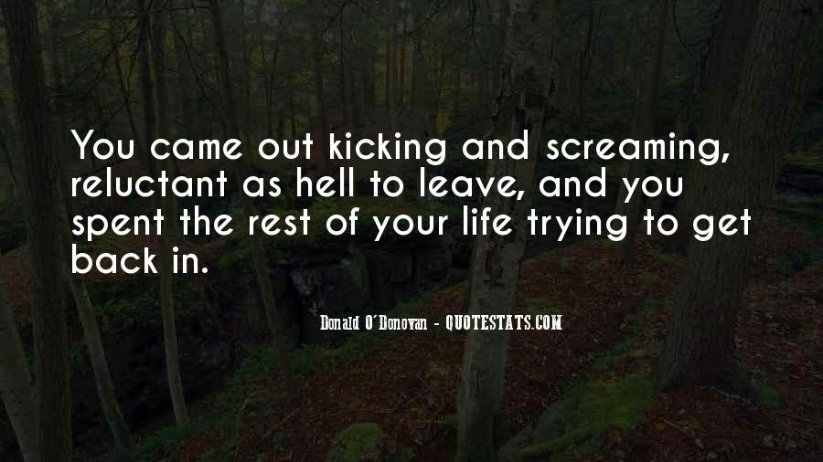 Screaming And Kicking Quotes #1760371