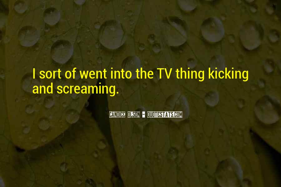Screaming And Kicking Quotes #179930