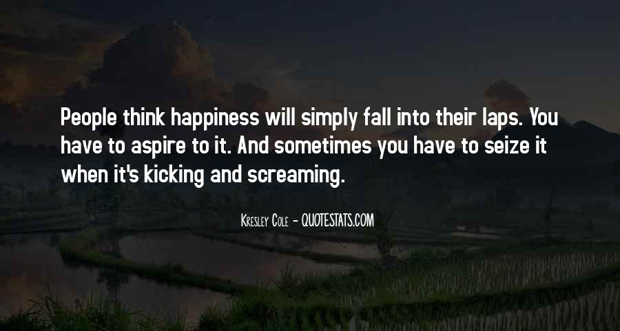 Screaming And Kicking Quotes #380923