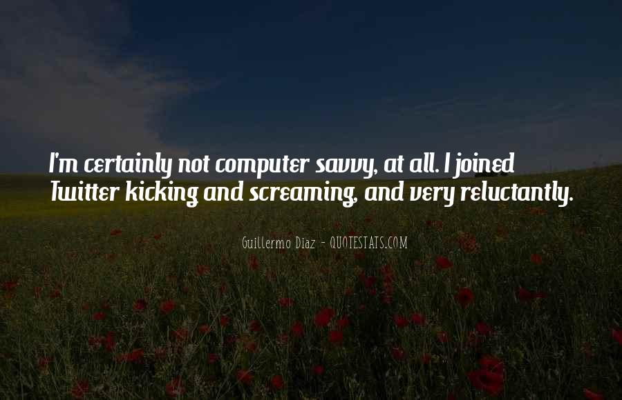 Screaming And Kicking Quotes #798779