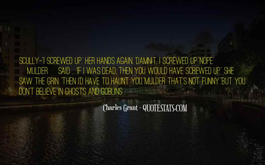 Screwed Up Again Quotes #781402