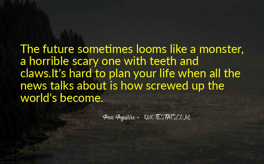 Screwed Up World Quotes #1107861