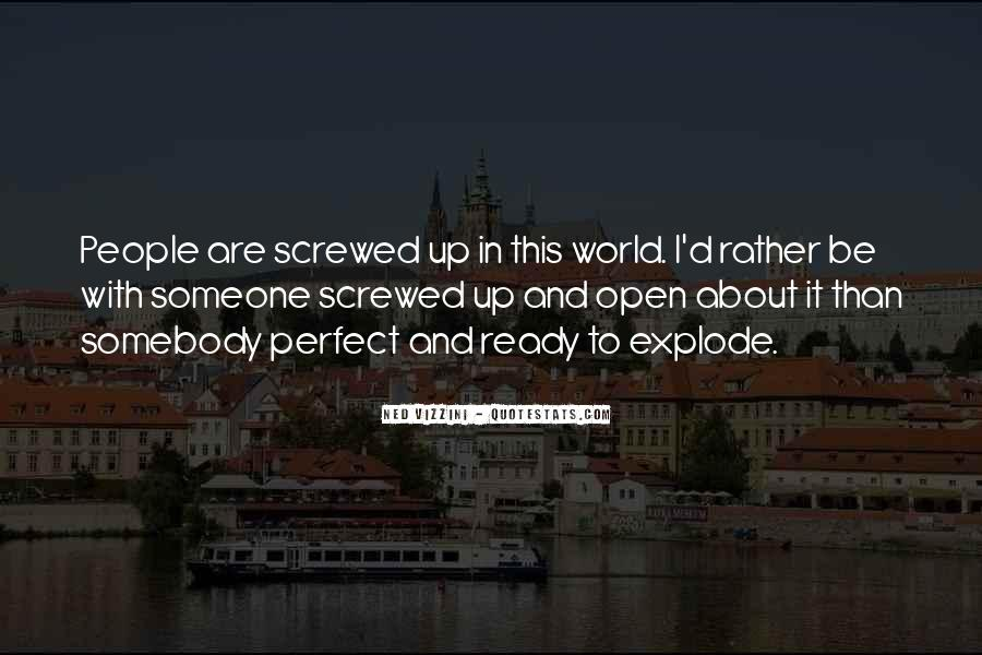 Screwed Up World Quotes #20780