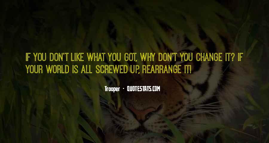 Screwed Up World Quotes #716121