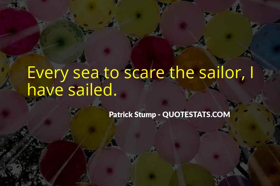 Sea And Sailor Quotes #1443839