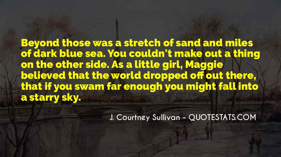 Sea And Sky Quotes #168212