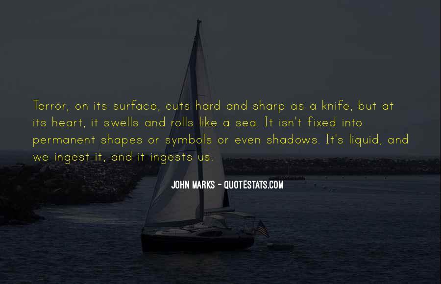 Sea Of Shadows Quotes #1509944