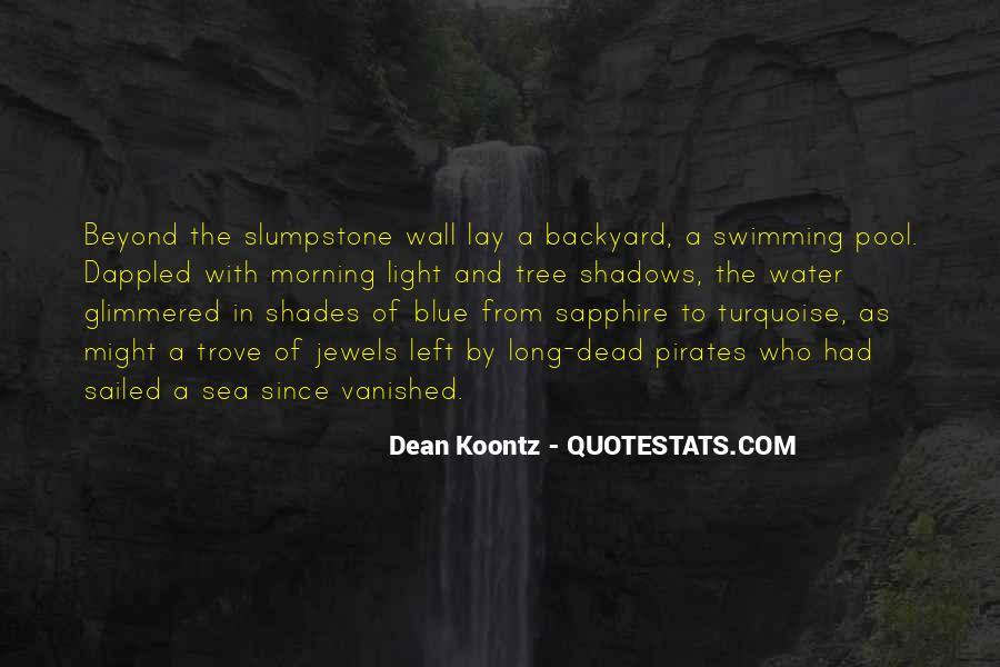 Sea Of Shadows Quotes #1624558