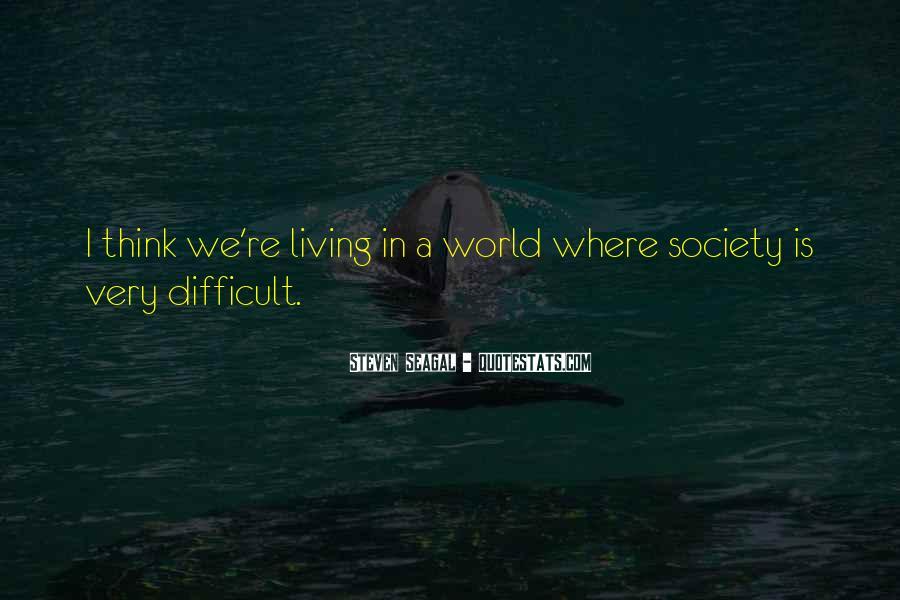 Seagal Quotes #1592823