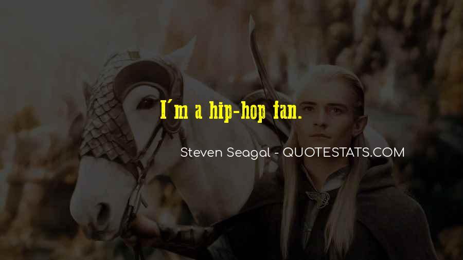 Seagal Quotes #31025