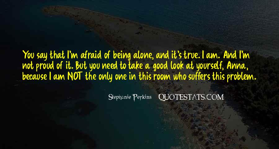 Quotes About Being Proud Of Who I Am #361192