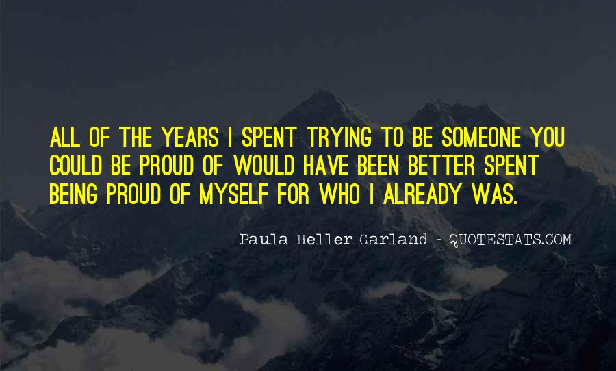 Quotes About Being Proud Of Who I Am #50944