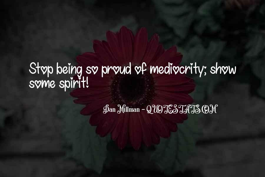 Quotes About Being Proud Of Who I Am #8799