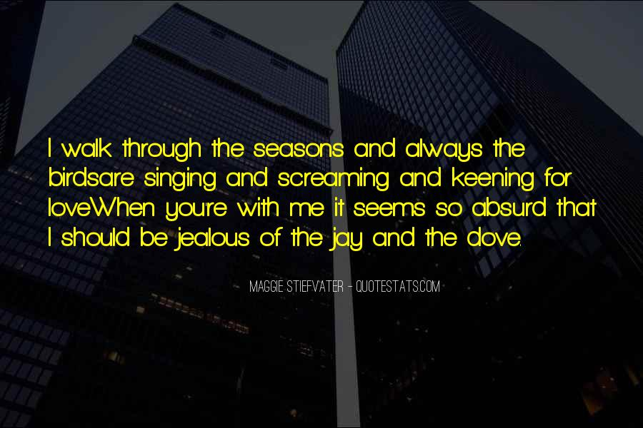 Seasons Come And Go Quotes #107894