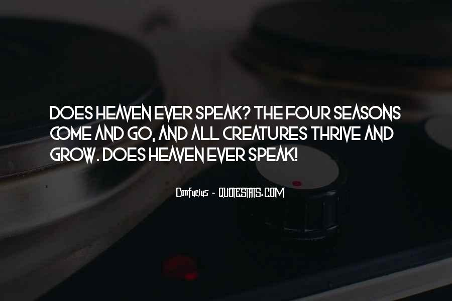 Seasons Come And Go Quotes #37311
