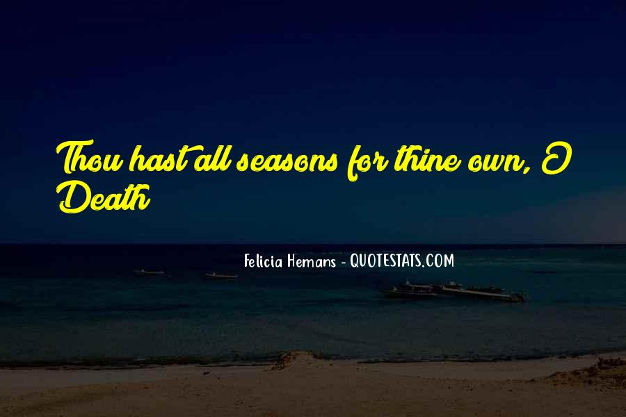 Seasons Come And Go Quotes #4556