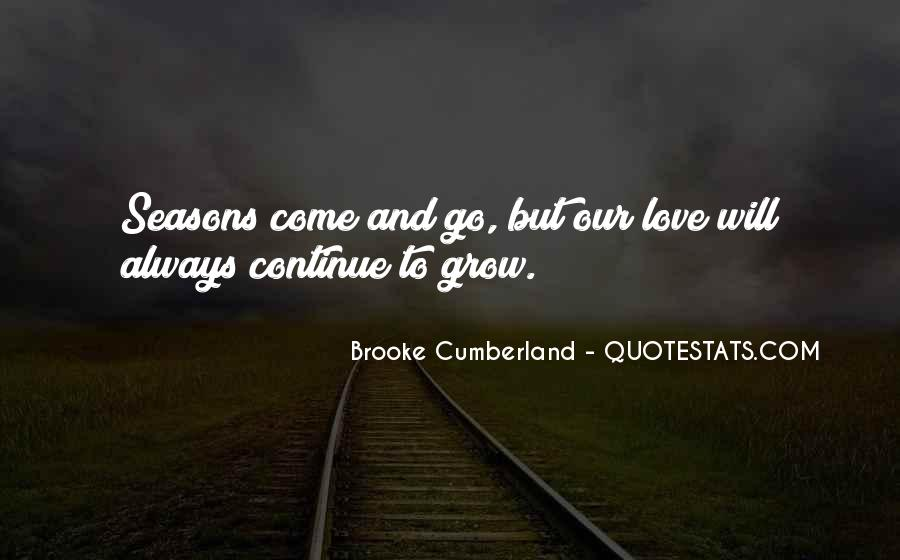 Seasons Come And Go Quotes #688689