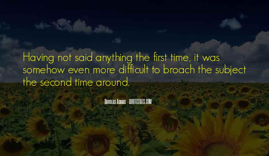 Second Time Around Quotes #1164807