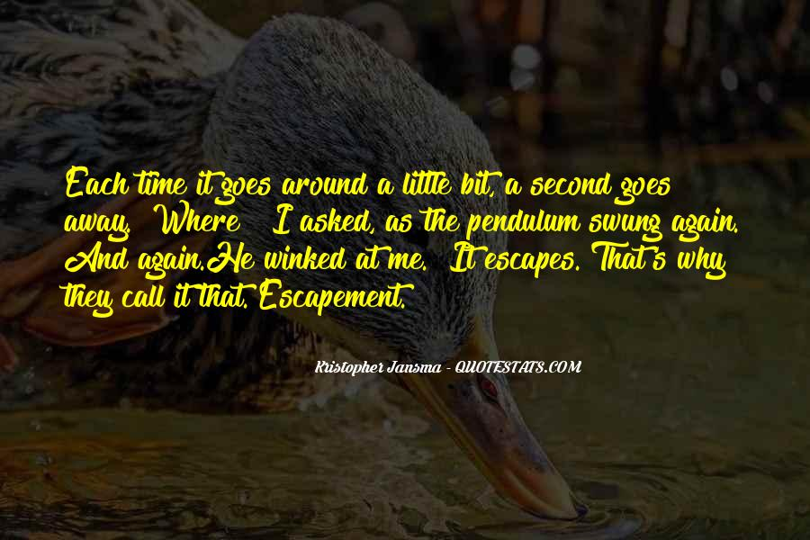 Second Time Around Quotes #1355055