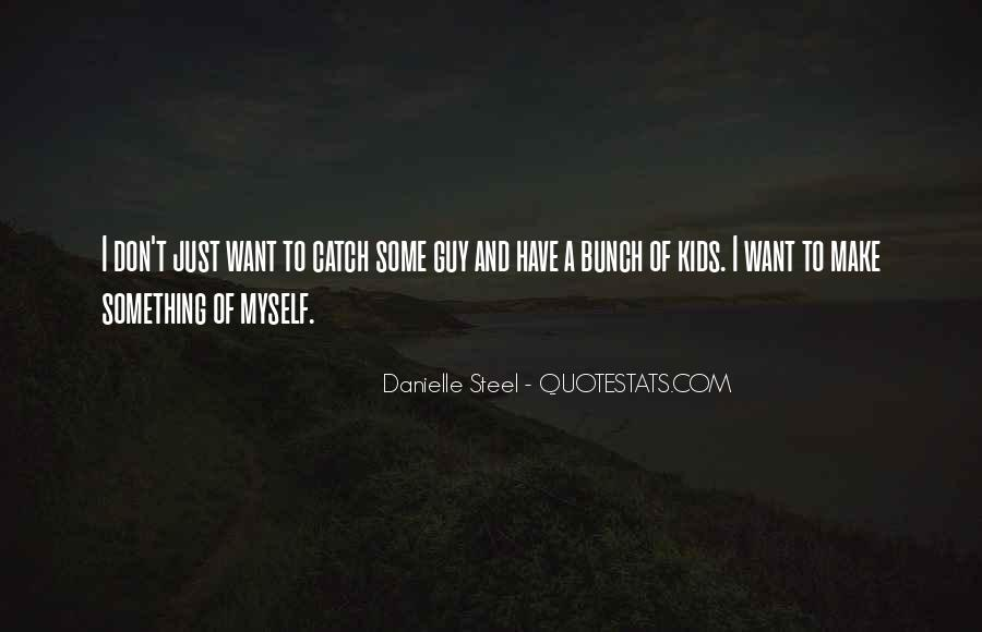 Quotes About Danielle Steel #115112